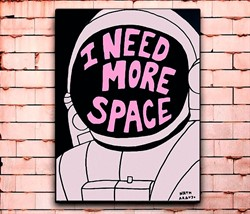 Постер «I need more space» средний
